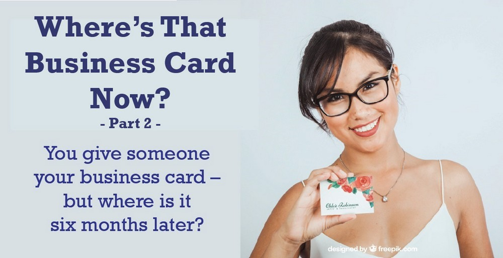 Where's Your Business Card Now? Part 2: Be Where I Can Find You