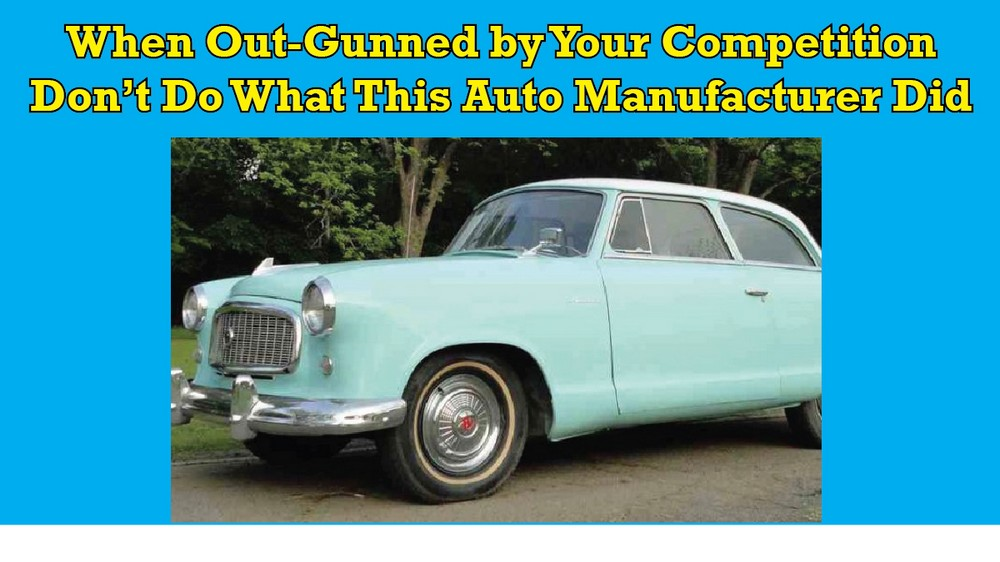 When Out-Gunned by Your Competition, Don't Do What This Auto Manufacturer Did